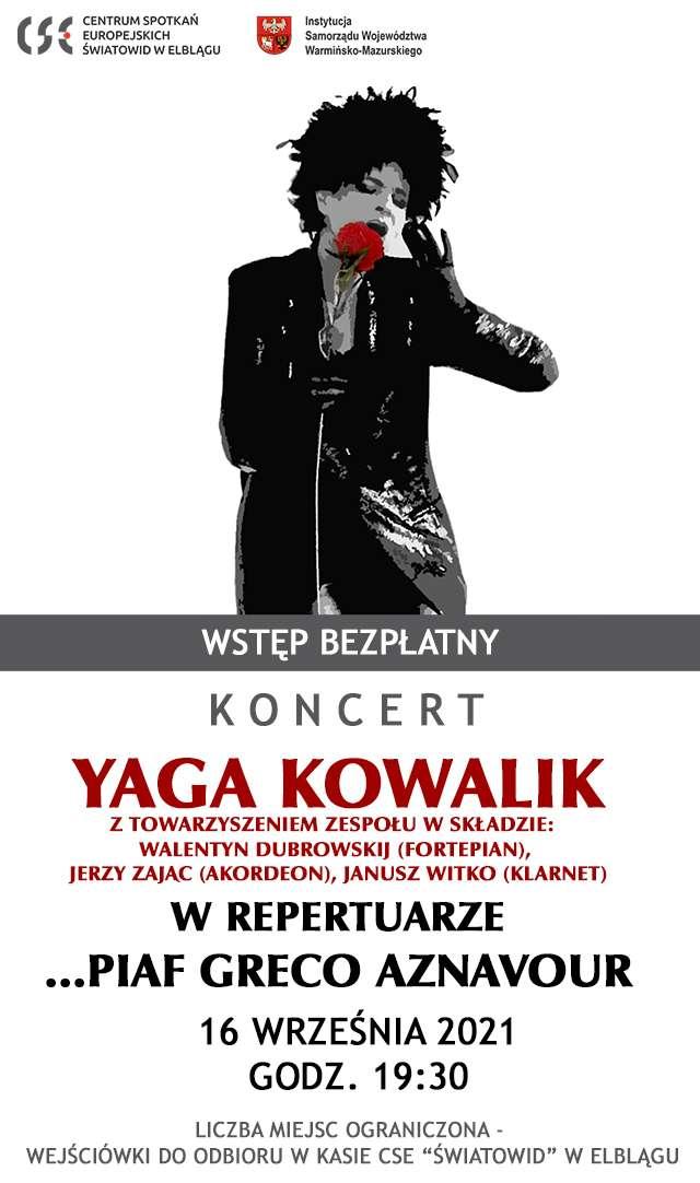 """Yaga Kowalik. Koncert w """"Światowidzie""""!"""