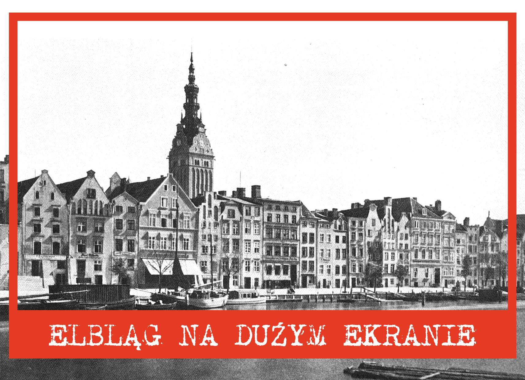 Filmowcy Elbląga XX wieku