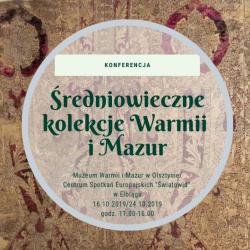 """Konferencja """"Średniowieczne kolekcje Warmii i Mazur"""" dla nauczycieli"""