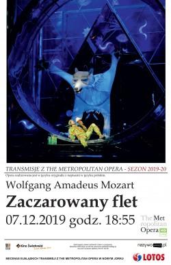 The Metropolitan Opera: Zaczarowany flet