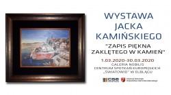 Zapraszamy na wystawę Jacka Kamińskiego (wideo)