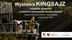 """Zapraszamy (wirtualnie) na wystawę """"Kingsajz"""" (wideo)"""