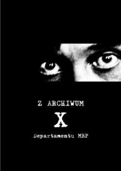 Z archiwum X departamentu